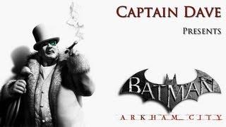 Batman: Arkham City GOTY - Walkthrough Part 13: Lock, Stock And A Smoking Penguin