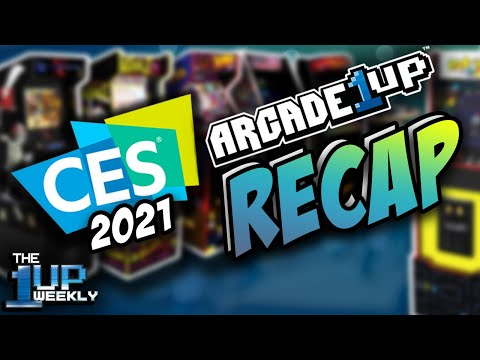 The 1up Weekly - Arcade1up CES 2021 Recap from The1upWeekly