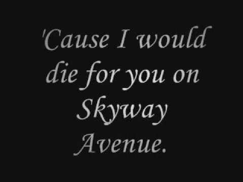 Skyway Avenue (Acoustic) We the Kings Lyrics