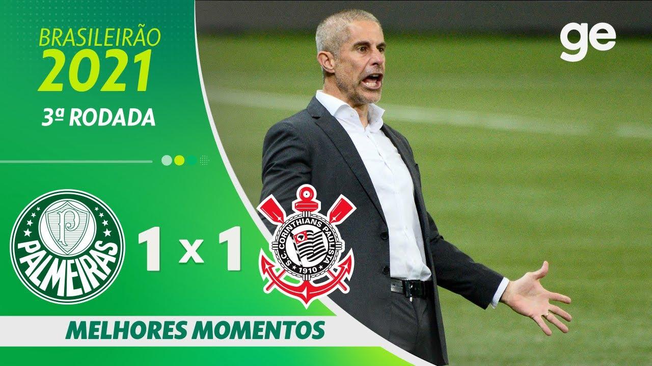 Download PALMEIRAS 1 X 1 CORINTHIANS | MELHORES MOMENTOS | 3ª RODADA BRASILEIRÃO 2021 | ge.globo