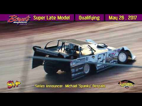 Spring Nationals Qualifying | Boyd's Speedway | May 26 , 2017