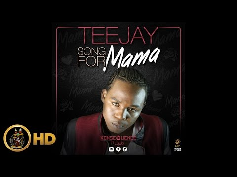 TeeJay - Song For Mama [Life To Live Riddim] May 2016