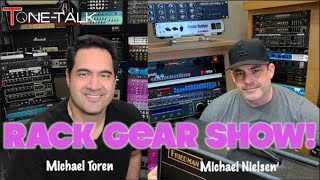 Ep. 93 - Rack Gear Show with Michael Nielsen and Michael Toren!