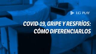 Covid-19, gripe y resfríos: cómo diferenciarlos
