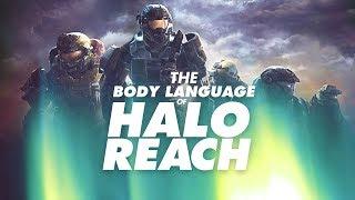 The Body Language of Halo Reach