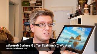 Microsoft Surface Go Test Fazit nach 2 Wochen Ich habe mit mir geru...