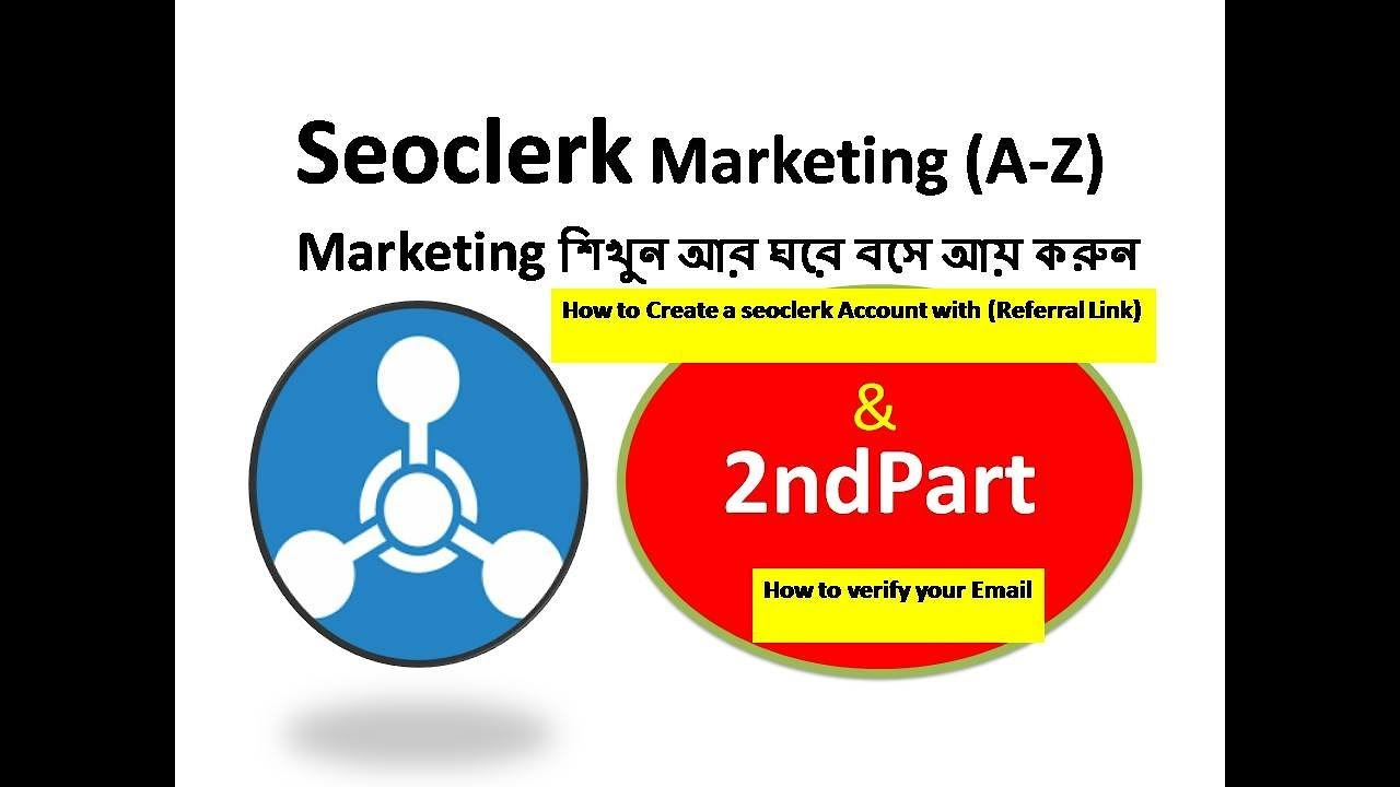 How to Create a seoclerk Account with referral Link (2nd part) [Seoclerk  Marketing A -Z Titorial ]
