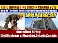 JOBS IN CANADA: Civil Engineer For One Of The Best Construction Company In Vaughan, Ontario, Canada.