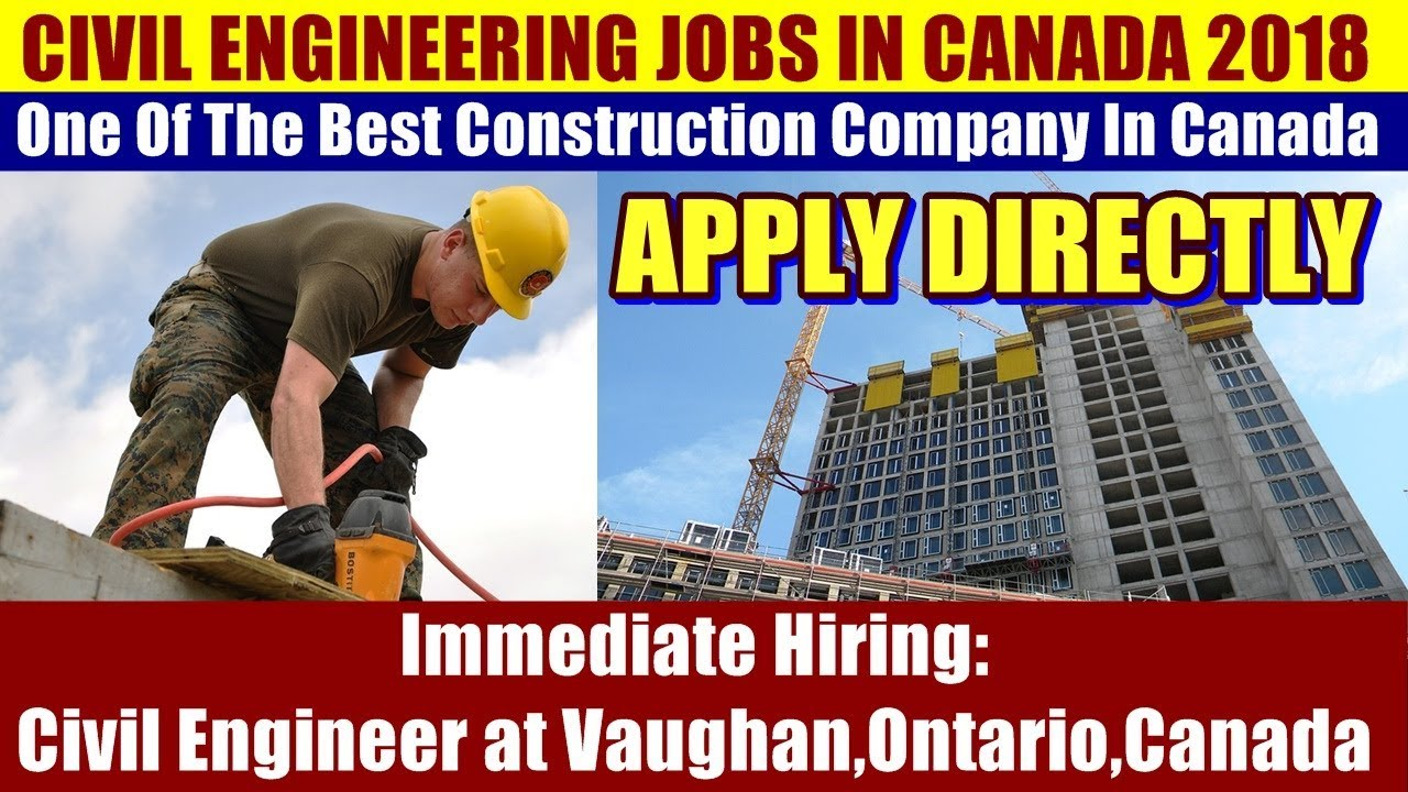 JOBS IN CANADA: Civil Engineer For One Of The Best Construction Company In  Vaughan, Ontario, Canada