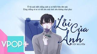 Lỗi Của Anh   Roy Nguyễn Cover   Ngô Kiến Huy