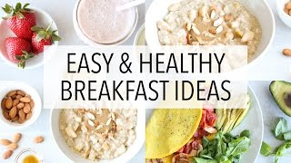 3 HEALTHY BREAKFAST IDEAS - Recipes For Weight Loss (+Gluten Free)