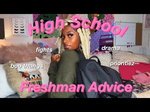 High School Freshman Advice (from a college student)