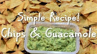 Easy Baked Tortilla Chips With Homemade Guacamole Recipe!