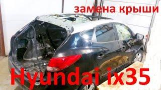 Хундай ай икс 35 замена крыши . Hyundai Tucson  Auto body repair