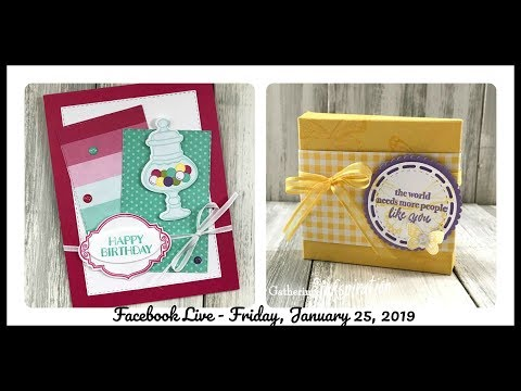 HOW TO MAKE A CUTE TREAT BOX, PLUS SWEETEST THING & JAR OF SWEETS TODAY ON FB LIVE - Jan 25 2019