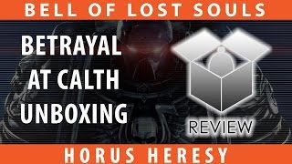 BoLS Unboxing | Betrayal at Calth | Horus Heresy
