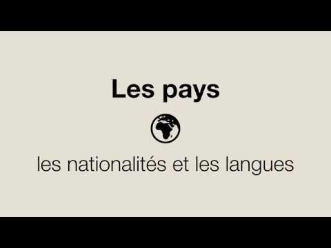 Les Pays, Les Nationalités, Les Langues