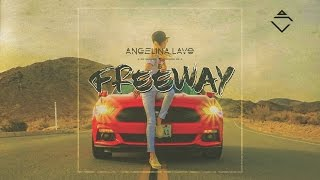"Angelina Lavo   ""Freeway"""