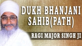 Ragi Major Singh Ji - Dukh Bhanjani Sahib (Path)