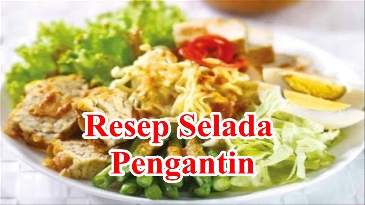 Resep Selada Pengantin Paling Nikmat By Cara Membuat Makanan