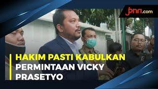 Tim Vicky Prasetyo Optimistis Hakim Kabulkan Permintaanya - JPNN.com