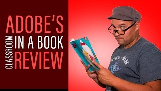 Graphic Design - Adobe CC Classroom in a Book Review