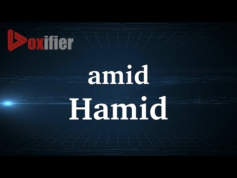 How to Pronunce Hamid in French - Voxifier.com