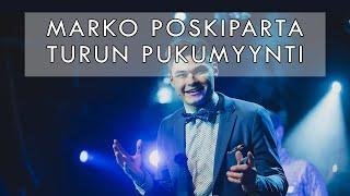 Marko Poskiparta Show Teaser 2019 / Turun Pukumyynti