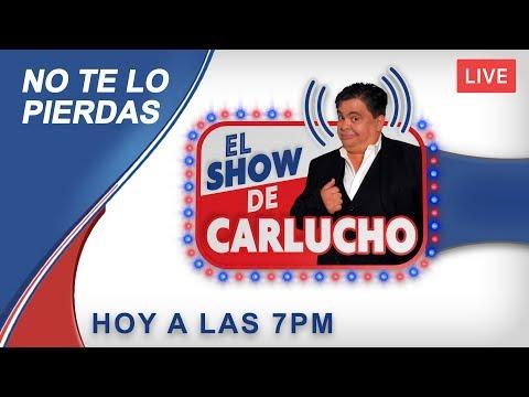 El Show de Carlucho [Jueves Julio 18, 2019]