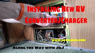 New RV Converter/Charger Installation  ---- Caution Loud Annoying Music! - 🎵