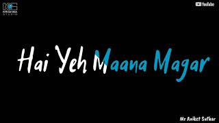 Zindagi Bewafa Hai yeh Maana Magar new song WhatsApp status video HD