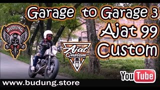 Video Budung road to garage part 3 Ajat custom cileduk download MP3, 3GP, MP4, WEBM, AVI, FLV Mei 2018
