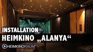 Heimkino Alanya - Made by HEIMKINORAUM Berlin