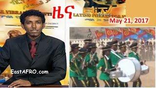 Eritrean News ( May 21, 2017) |  Eritrea ERi-TV