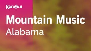 Karaoke Mountain Music - Alabama *