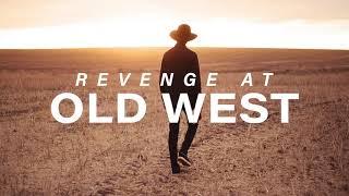 Background Music | Western | Revenge at Old West