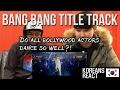 Bang Bang Title Track l Korean Reaction! Bollywood actors=Dancers?