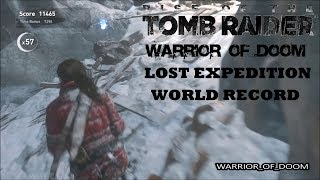Rise of The Tomb Raider   World Record   Lost Expedition   Score Attack   Speedrun / Highscore