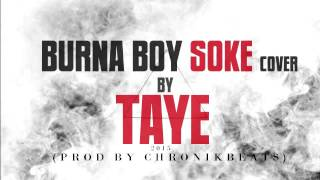 Burna boy soke mp3 cover By Tai