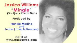"Jessica Williams - ""Mingle"" (Souljacker dub 2008)"