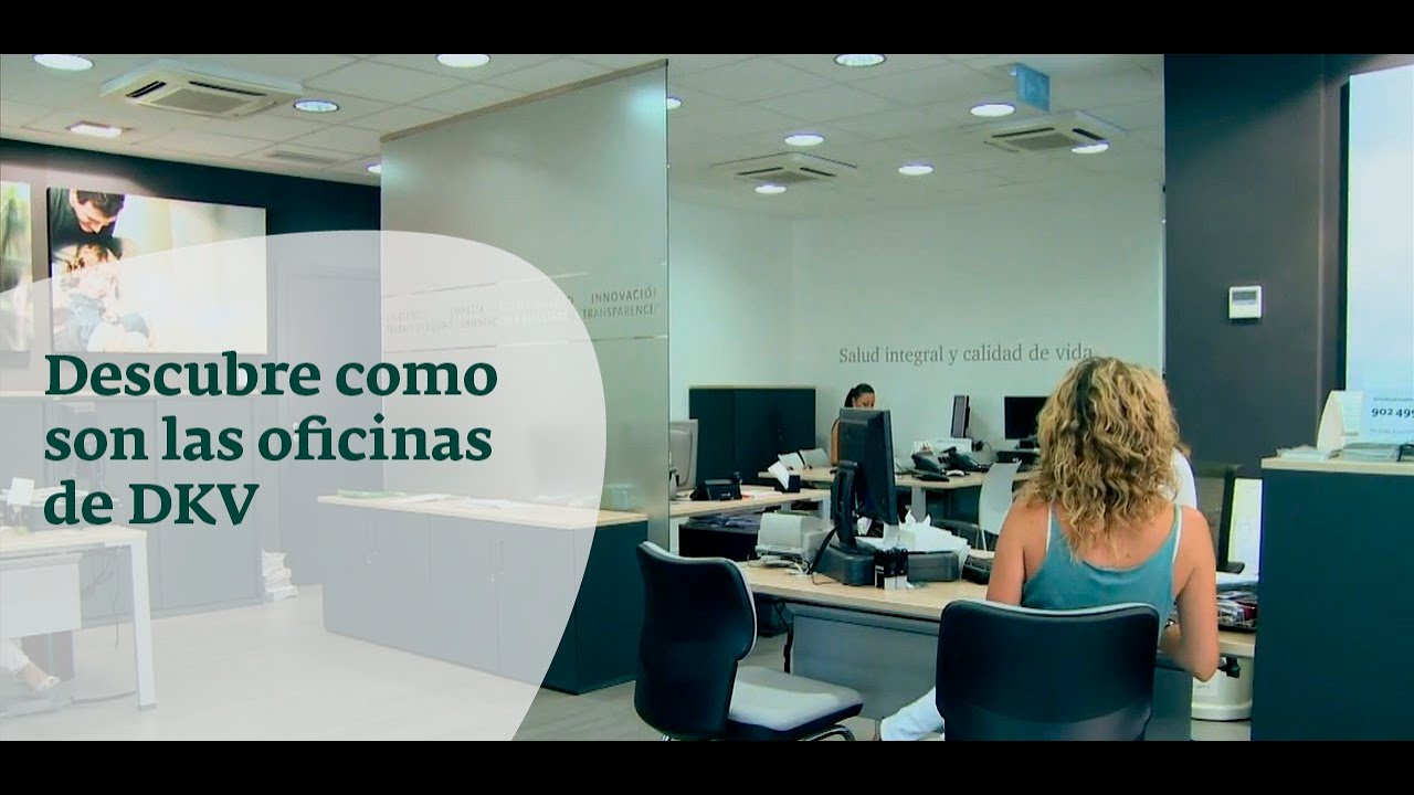 Oficinas dkv seguros as son youtube for Seguro de oficina