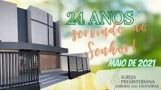 Culto ao Senhor (Js 5.13-15) | Rev. Gladson Menezes | 24º Aniversário da IPJO | 02/mai/2021 | NOITE