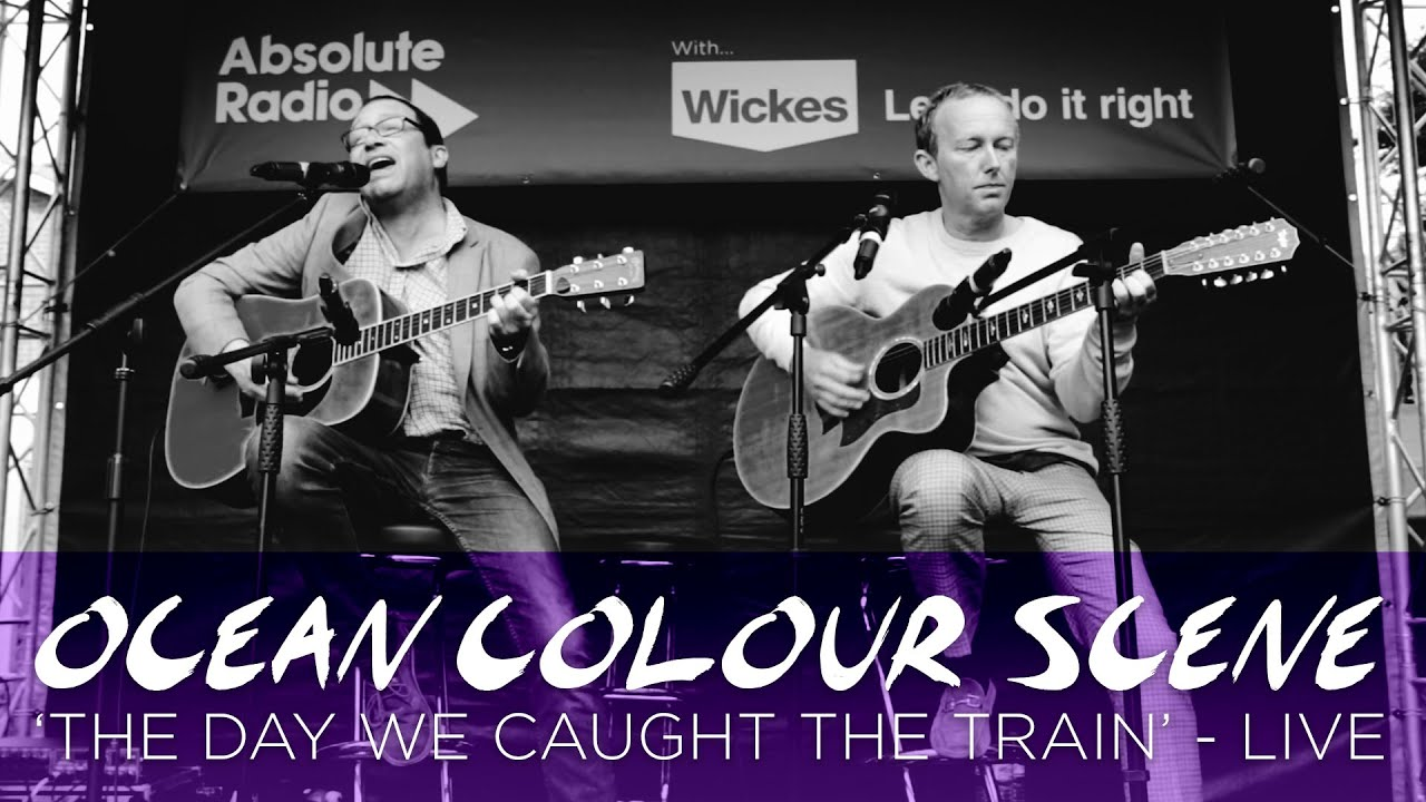 ocean-colour-scene-the-day-we-caught-the-train-live-at-brekfest-2016-absolute-radio
