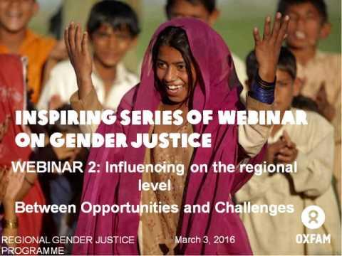 Webinar 2: Regional influencing for gender justice