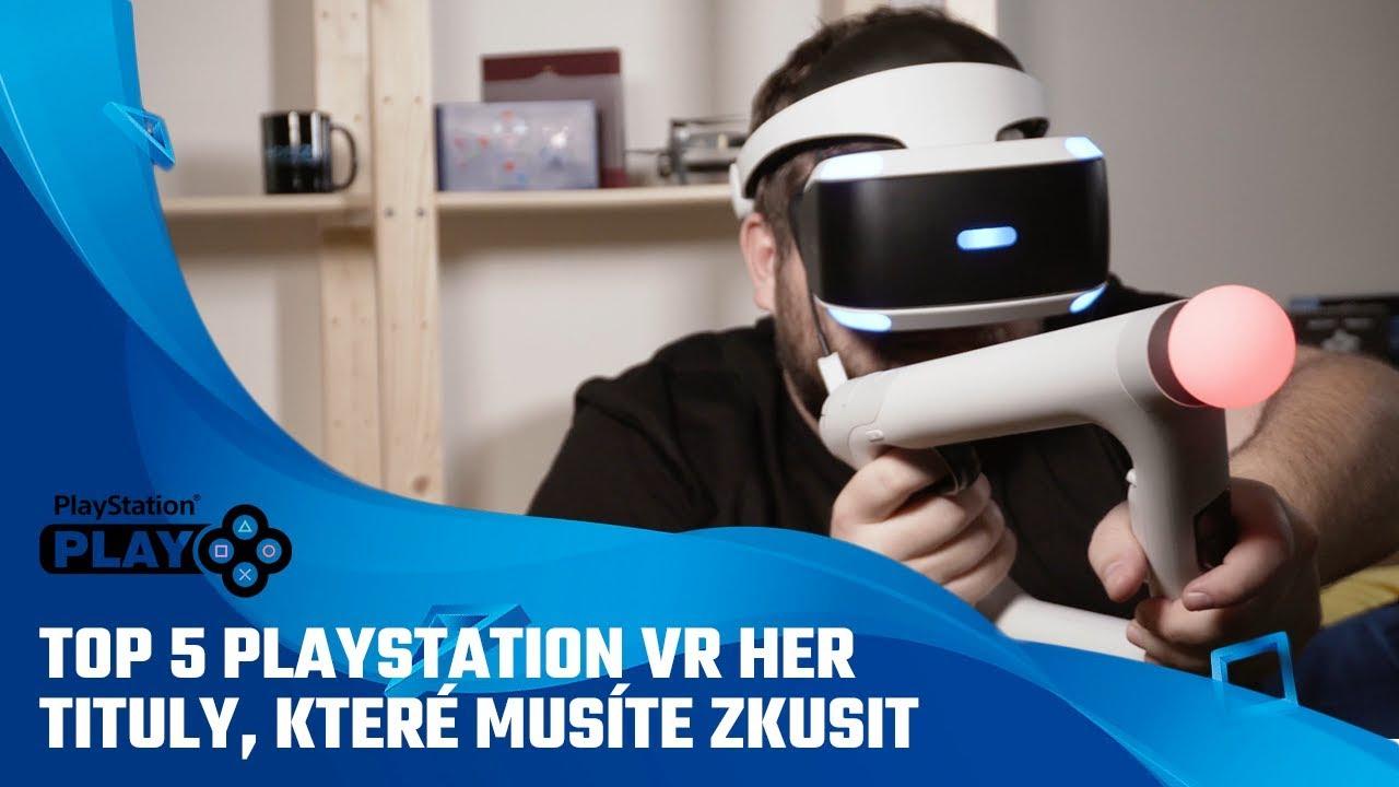 TOP 5 PlayStation VR her | Tituly, které nesmíte minout