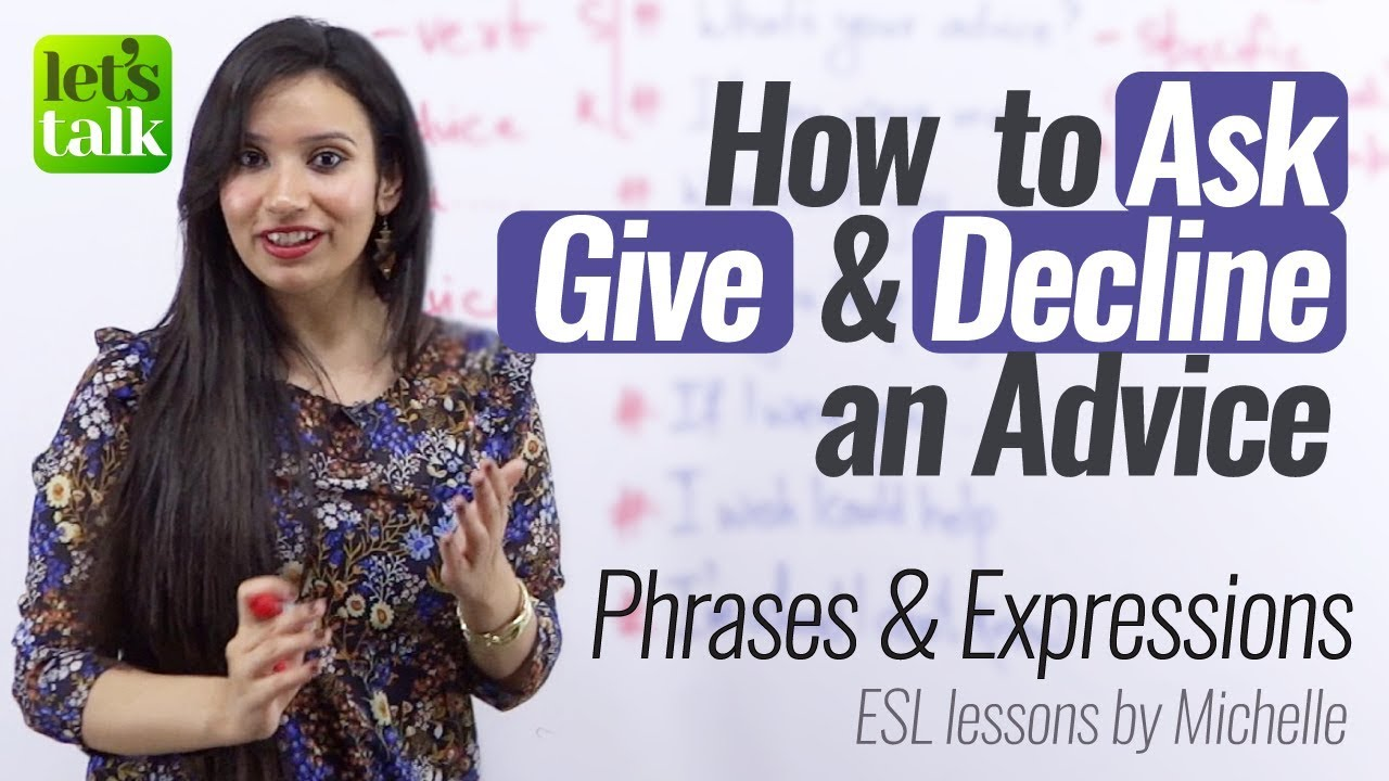 How to Ask, Give & Decline an Advice? English Speaking Practice Lesson