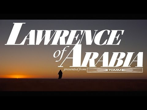 LAWRENCE OF ARABIA - a 70mm engagement