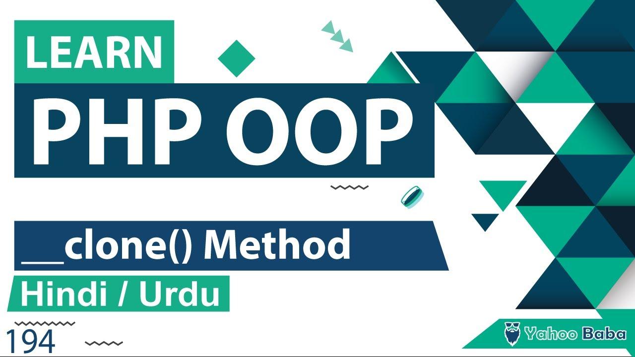 PHP OOP Clone Method Tutorial in Hindi / Urdu
