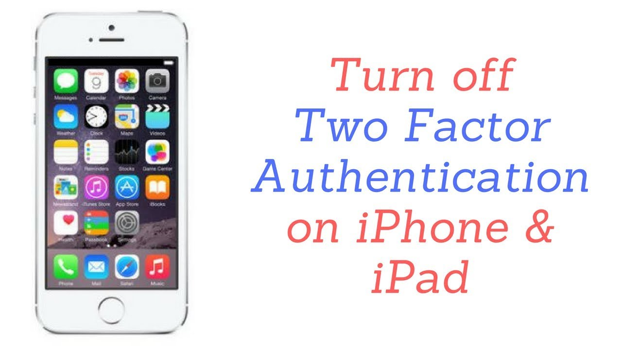 How to Turn off Two Factor Authentication Apple ID 2018