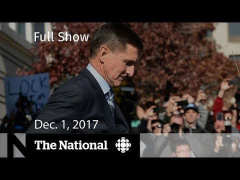 The National for Friday December 1, 2017 - Flynn, Jobless rate, HIV/AIDS